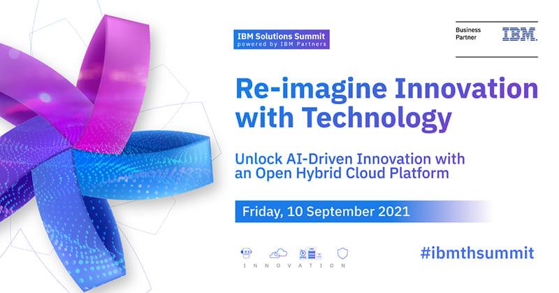 ไอบีเอ็ม จับมือพาร์ตเนอร์กว่า 20 รายจัดสัมมนาออนไลน์ IBM Solutions Summit 2021 powered by IBM Partners
